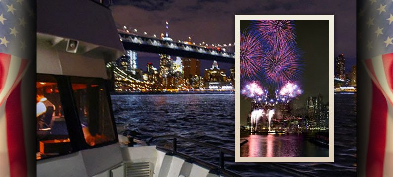 4th Of July Dinner Cruises in NYC by Skyline Cruises