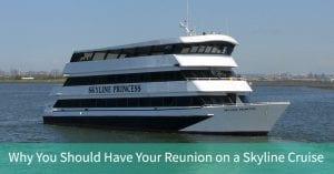 Reunion on Skyline Cruise