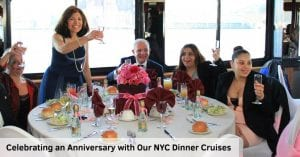 Celebrating an Anniversary with Our NYC Dinner Cruises