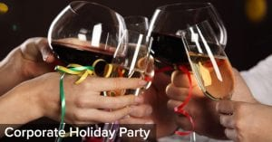 Book Your Corporate Holiday Party Early