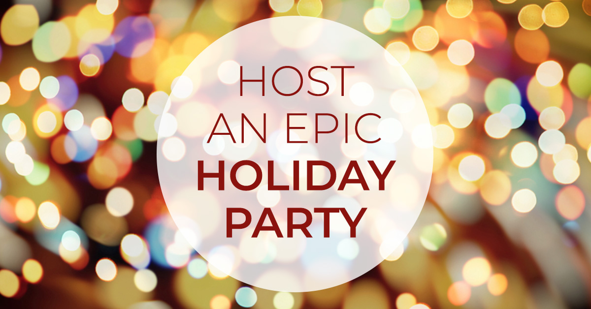 How to Host an Epic Corporate Holiday Party
